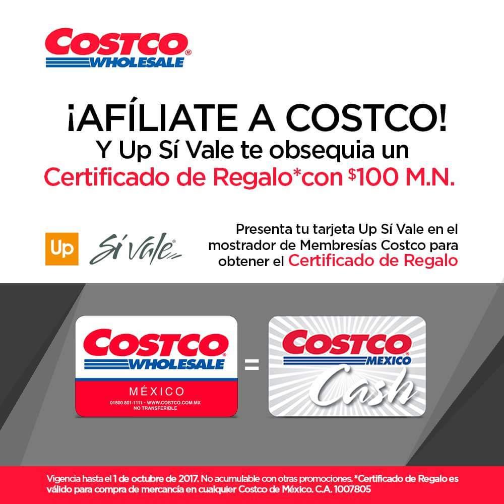 Costco: $100 pesos en certificado mostrando tarjeta Up Si Vale al afiliarte