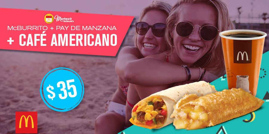 Martes de McDonald's: 1 Burrito a la mexicana, 1 Pay de manzana & 1 Café americano de 12 Oz a $35