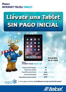 Telcel: iPad 64GB $0 en plan Telcel Internet Tablet de 3GB a 24 meses ($399 al mes)