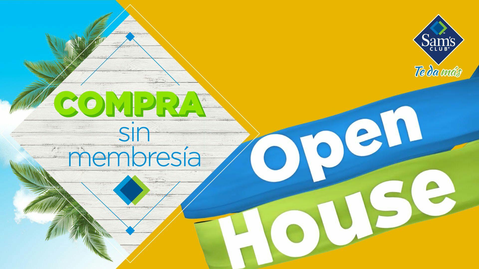 Sam's Club: OpenHouse para compra de víveres
