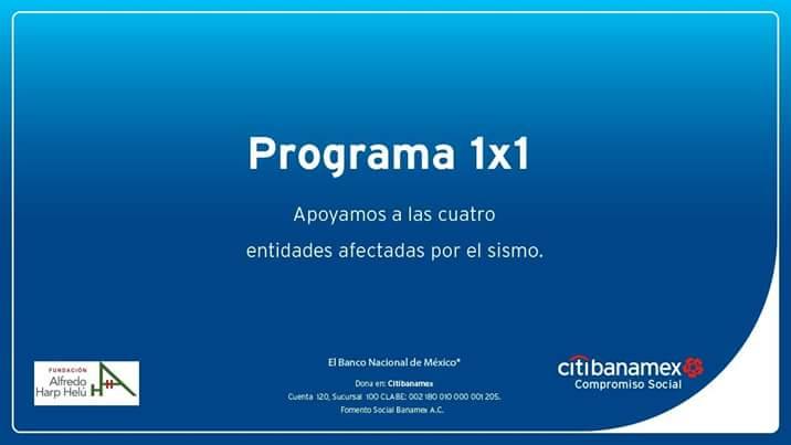 Banamex: Programa 1x1 en apoyo a los damnificados