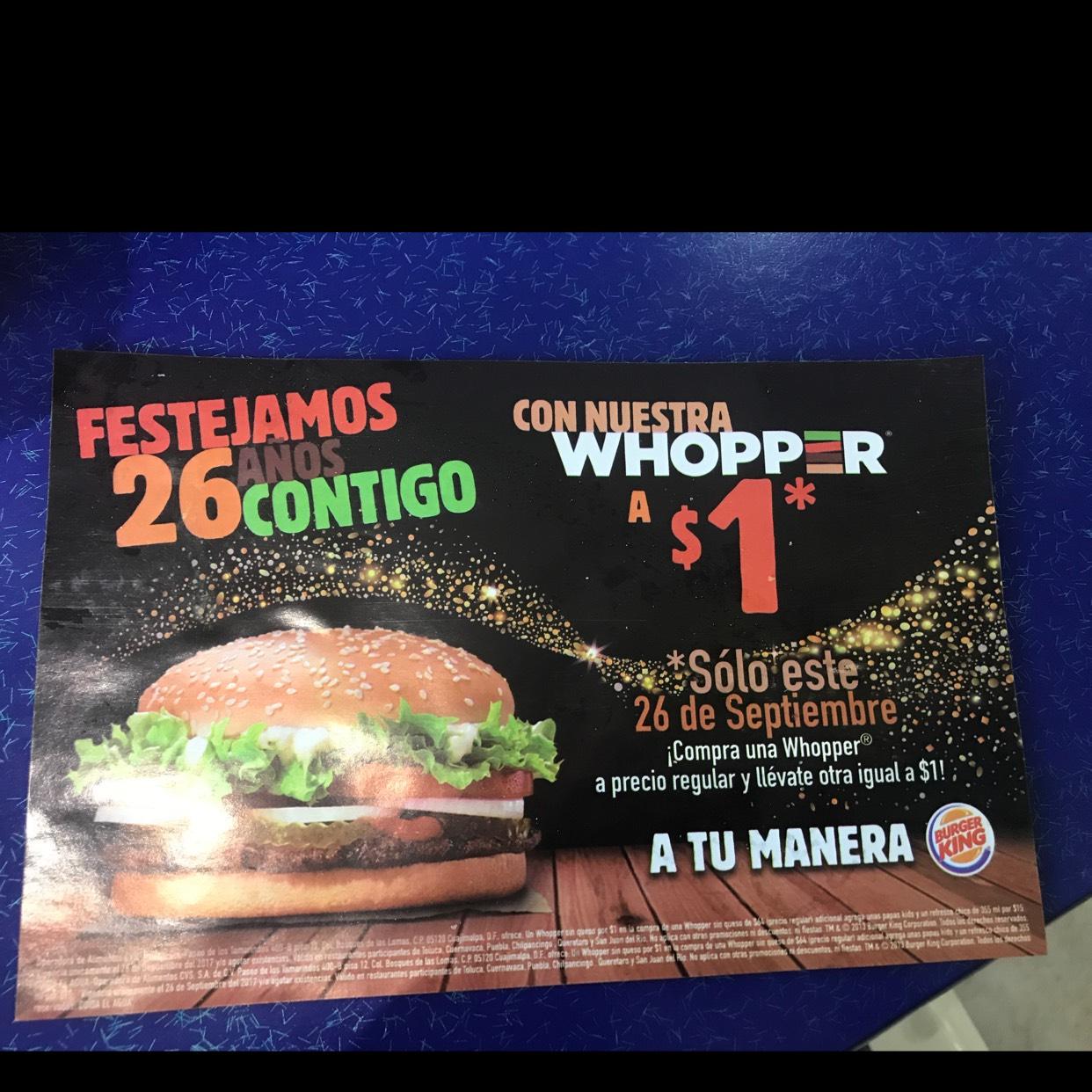 Burger King: Compra una Whopper a precio regular y llevate la segunda a $1.