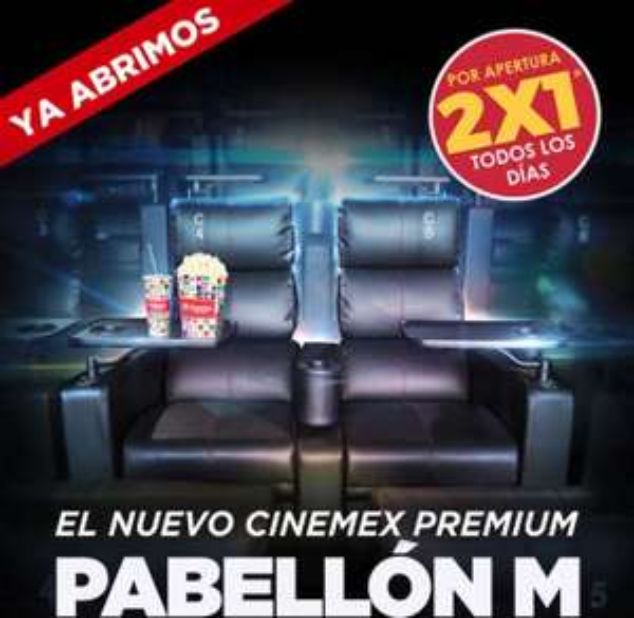 Cinemex Premium Pabellon M (Mty) 2x1