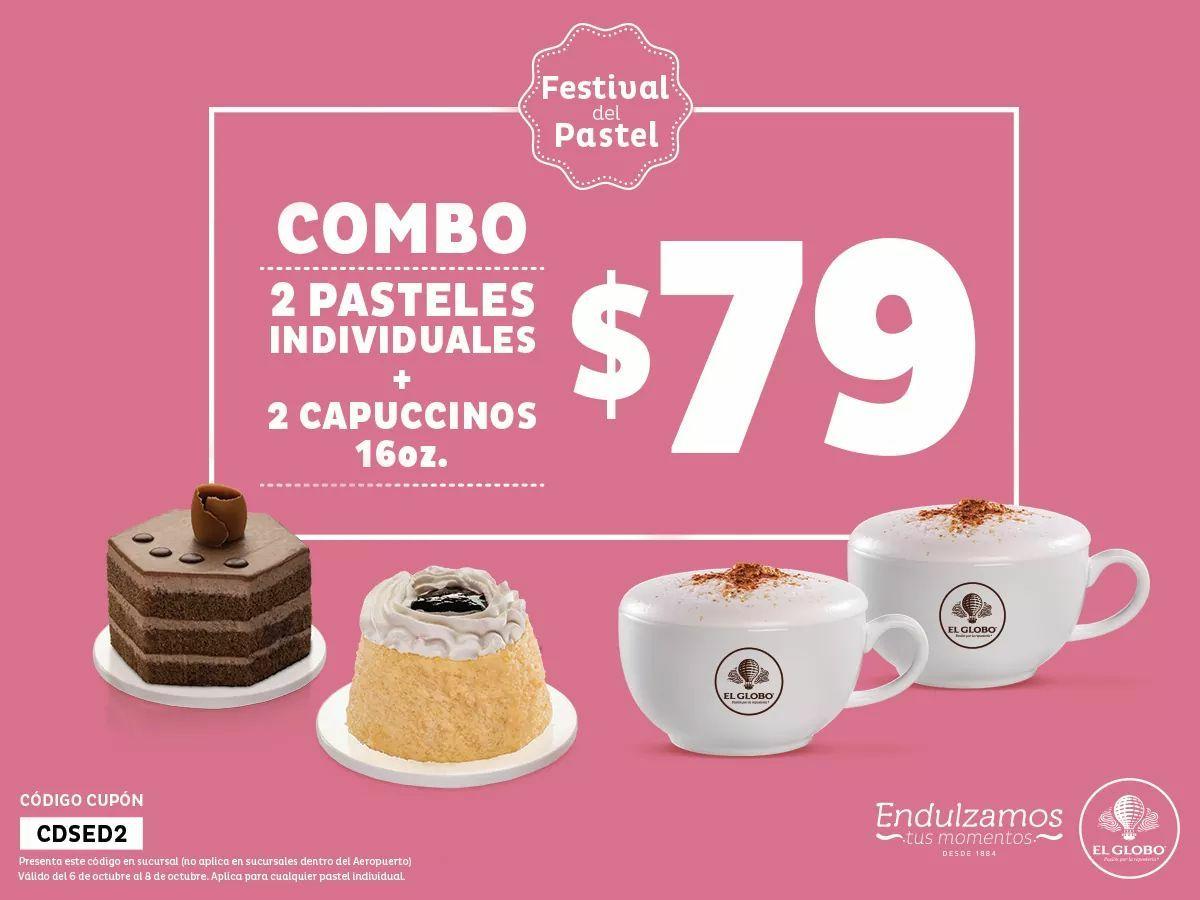 El Globo: Dos Pasteles Individuales + 2 Capuccinos X $79