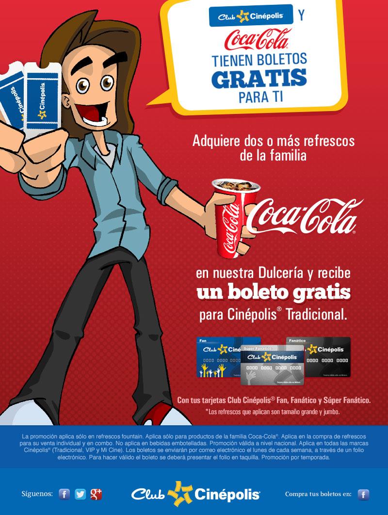 Adquiere 2 refrescos Coca-Cola en dulcería de Cinepolis y recibe un boleto gratis.