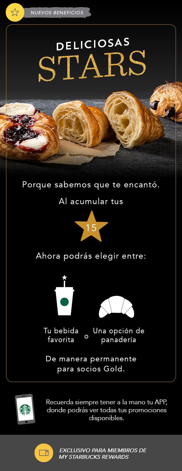 Starbucks: Acumula 15 Stars y elige una bebida o una opccion de panaderia.