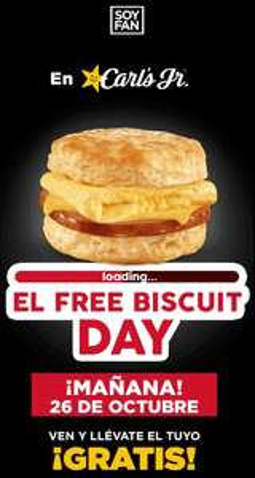 Carl's Jr: Biscuit Gratis Jueves 26 de Octubre (Nuevo Leon, Coahuila y Guanajuato)