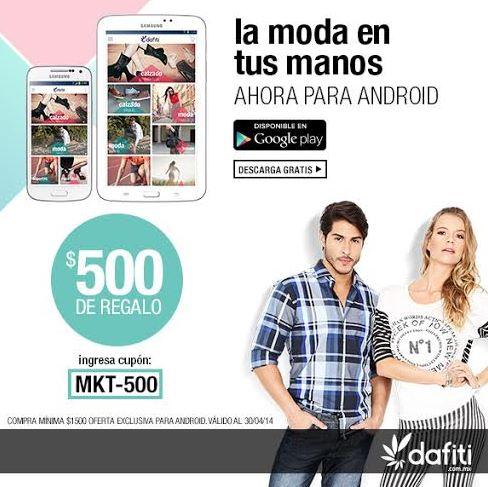 Dafiti: $500 de descuento comprando con la app de Android o iPhone