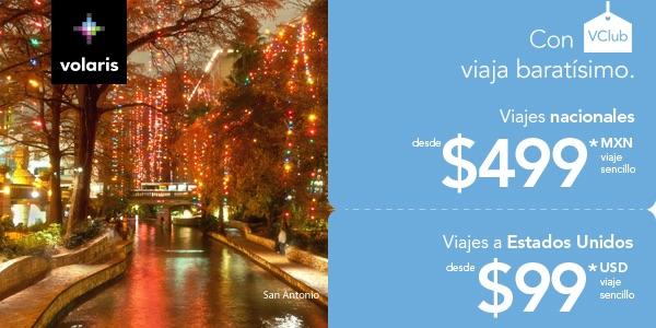 Volaris. Con VCLUB viaja baratísimo, viajes nacionales desde $499 (viaje sencillo) y viajes a E.U. Desde $99 USD vuelo sencillo.
