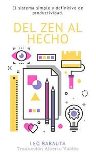 Amazon KINDLE: Del Zen Al Hecho: El sistema simple y definitivo de productividad (GRATIS)