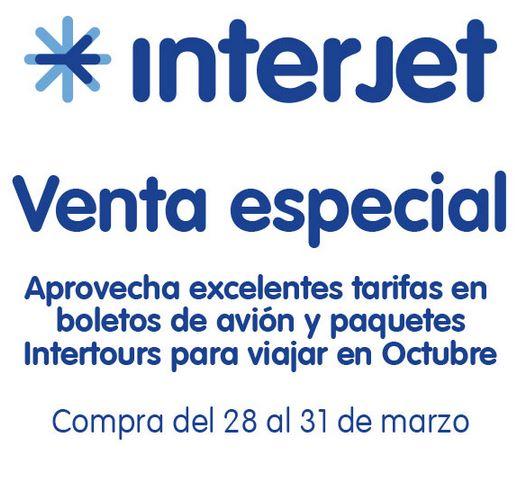 Venta especial Interjet del 28 al 31 de marzo