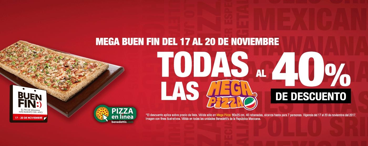 Buen Fin 2017 Benedettis: 40% de Descuento en Pizza MEGA