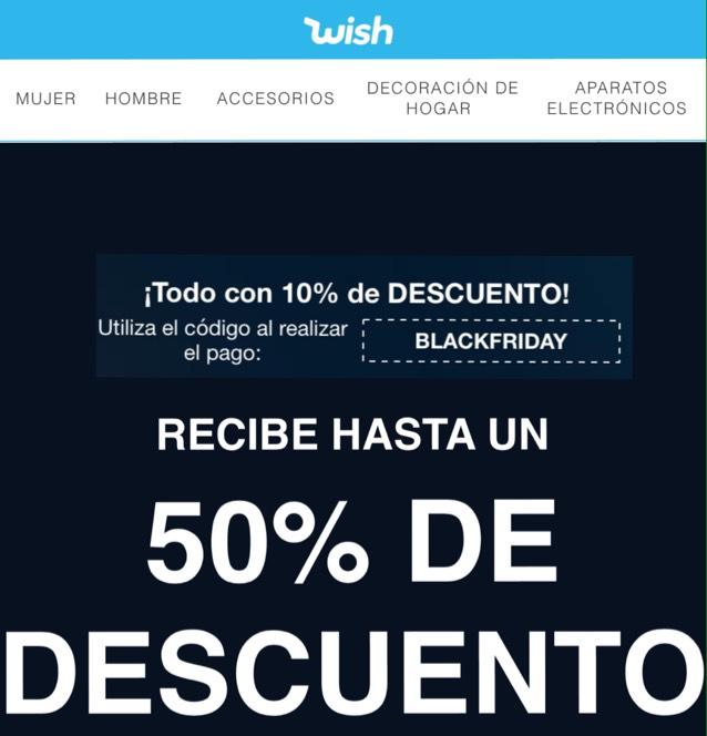 Black Friday en WISH aprovechen hasta 50% de descuento en varios artículos + 10 % al introducir el código.
