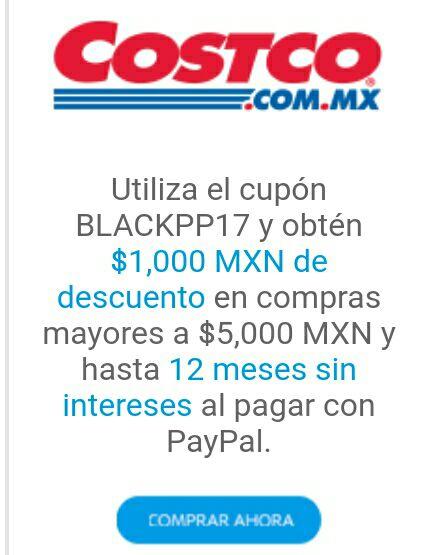 Black Friday 2017 Costco: $1000 pesos de Descuento en compras mayores a $5000 y con PayPal 12MSI