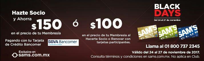 Cyber Monday 2017 Sam's Club: Membresia Benefits en $300 pagando con tarjeta de crédito Bancomer o descuento de $100 con tarjetas participantes