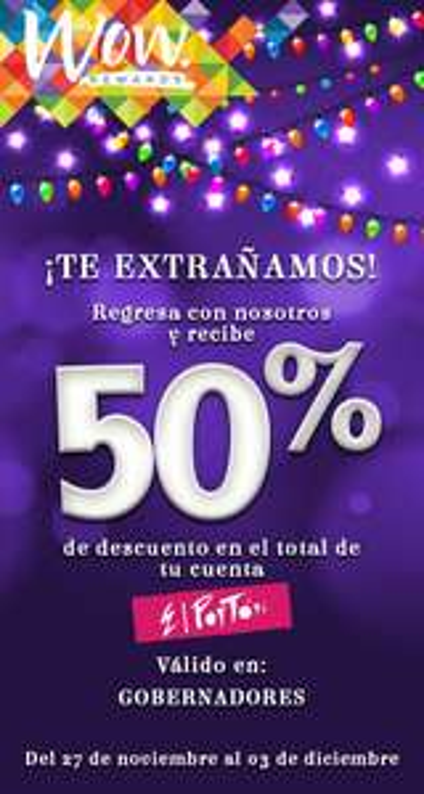 PORTON: 50% de descuento en en total de tu cuenta con Wow Rewards (Estado de Morelos)