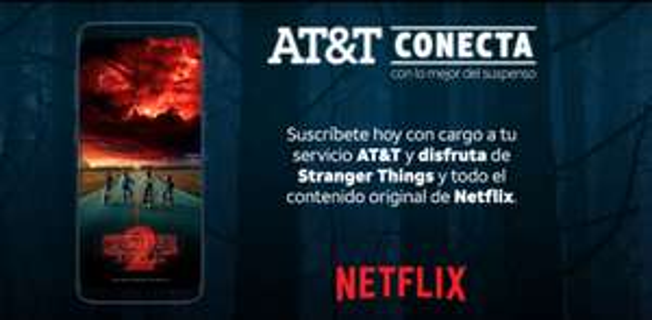 AT&T te conecta a Netflix.(30 DÍAS GRATIS*)