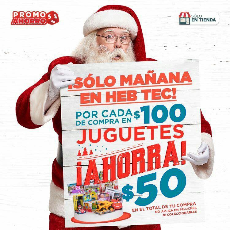 HEB Tec de Monterrey: $50 pesos de descuento por cada $100 en juguetería