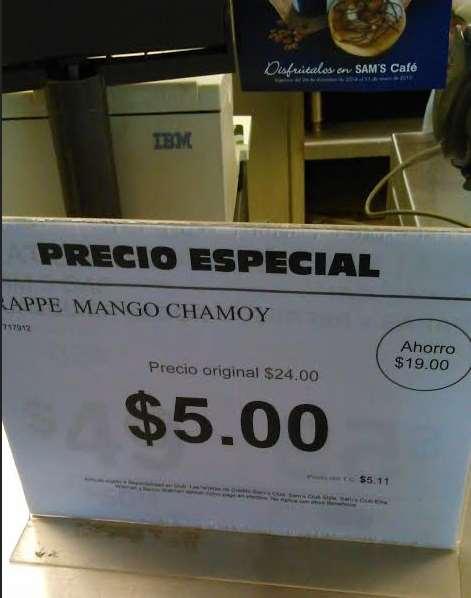 Sam's Club: frape mango chamoy $5 (regular $24)