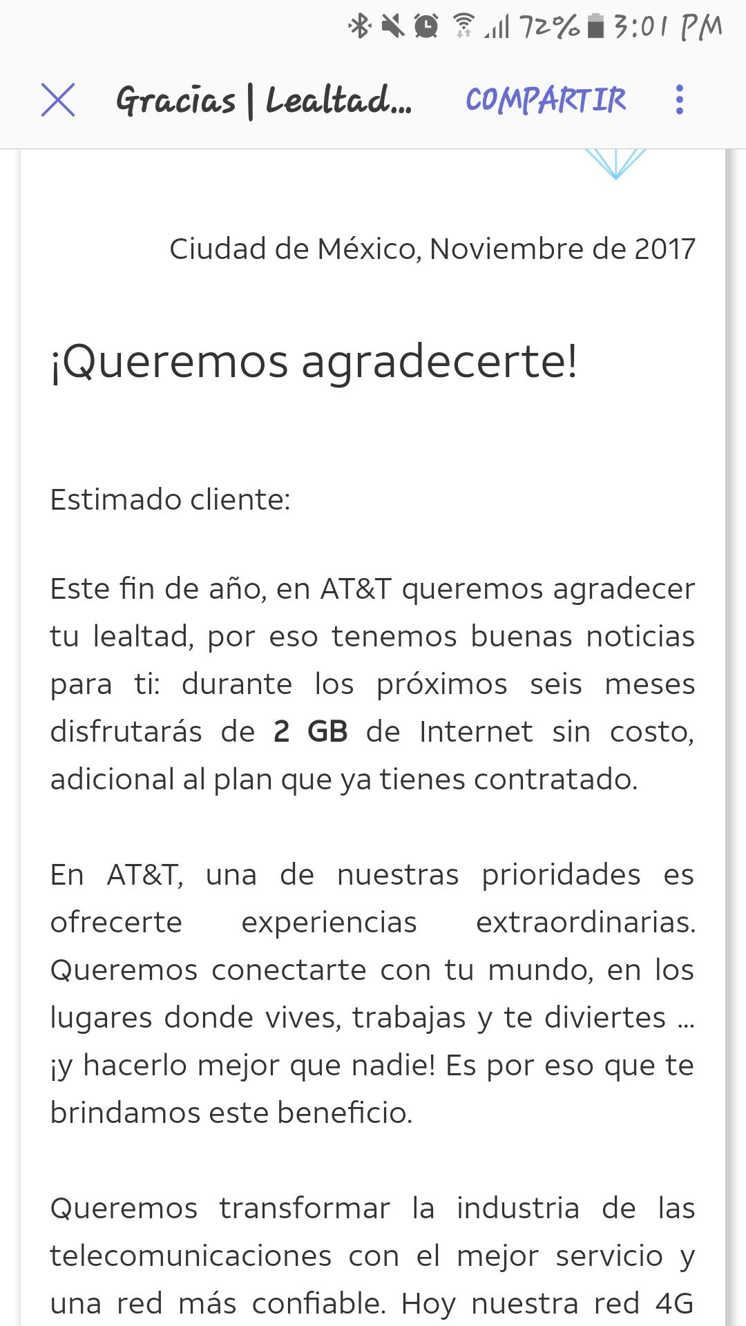 AT&T: 2 Gb  adicionales para los q tienen plan de AT&T pagando renta de $700 o mas y 1Gb para los de $500