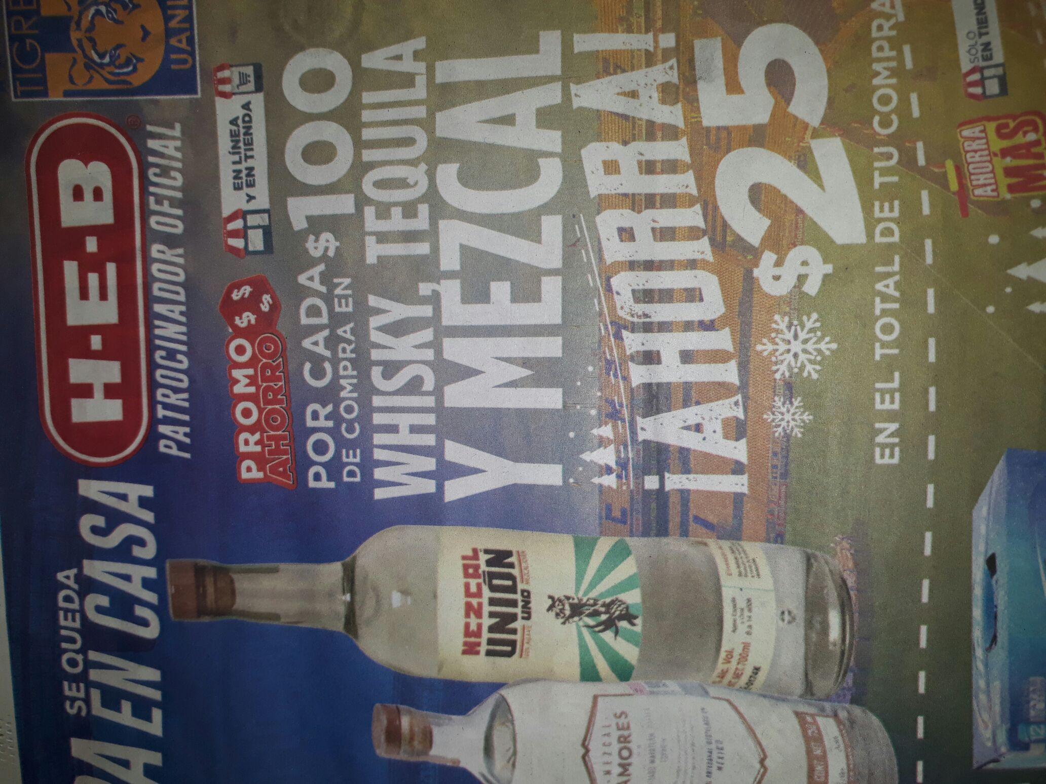 Heb: Ahorras 25 pesos por cada 100 en whisky, tequila y mezcal