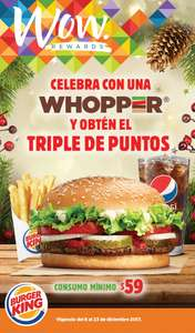 Burger King: Triples puntos WOW rewards en consumo mínimo de $59 (aplica con cupones)