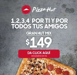 Pizza Hut: GRAN HUT MIX a $149