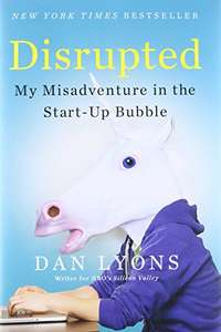 Amazon MX: Disrupted: My Misadventure in the Start-Up Bubble Libro