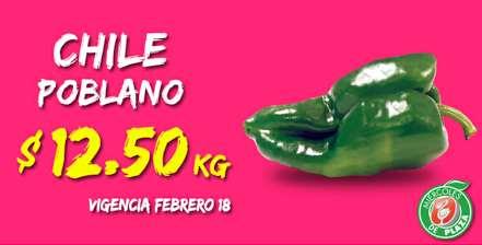 Miércoles de Plaza en La Comer febrero 18: chile poblano $12.50 y más