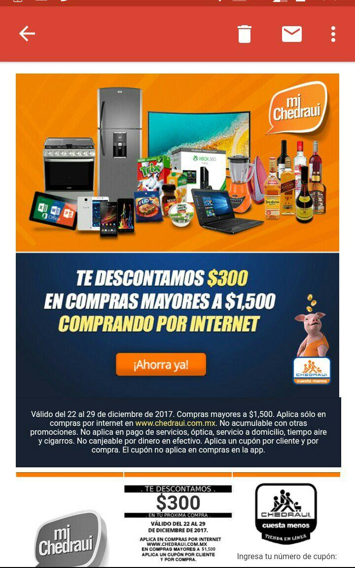 Chedraui: Te descontamos $300 en compras mayores a $1500 en compras por internet