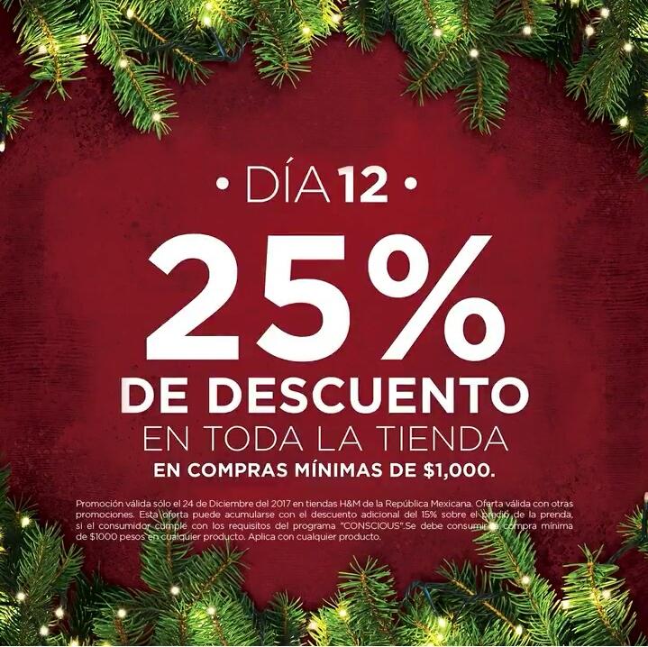 H&M: 12° Día de Navidad 24 Diciembre: 25% de descuento, compra mínima $1000