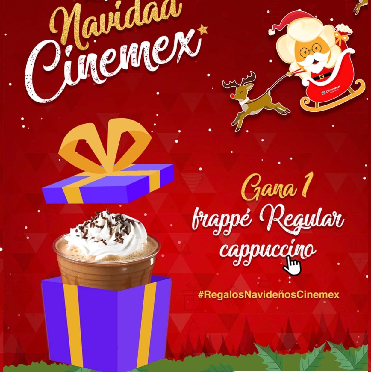 Navidad cinemex: FRAPUCCINO GRATIS