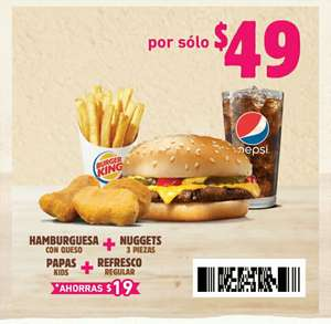 Burger King: Hamburguesa + Nuggets + Papas + Refresco