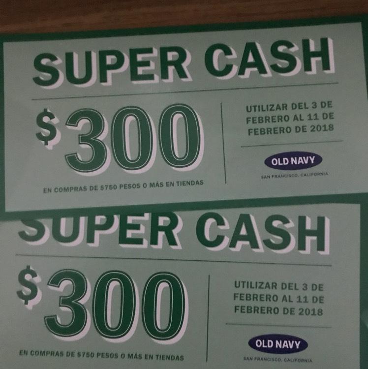 Old Navy Super Cash: compra de $500 a $749 obten cupón de $200 y de $750 o más uno de $300
