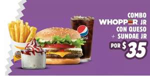 Burger King: Combo WHOPPER Jr + Sundae Jr. por $35.