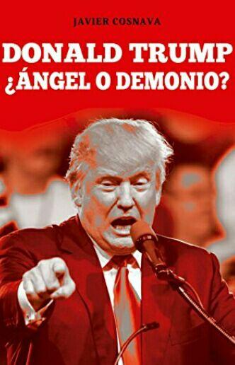 "Amazon Kindle Gratis: ""¿Donald Trump: ángel o demonio?""."