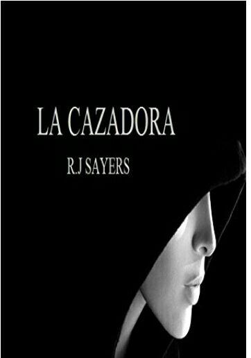 """Amazon Kindle gratis: """"La cazadora"""" (novela)."""