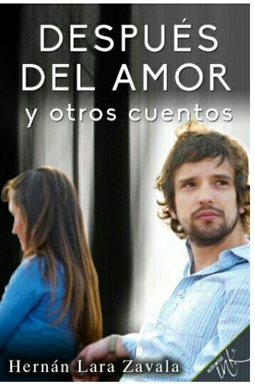 """Amazon Kindle gratis: """"Después del amor y otros cuentos""""."""