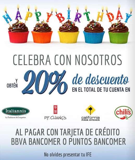 20% de descuento el mes de tu cumpleaños en P.F. Chang's, Chilli's, Italianni's y CPK con Bancomer