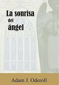 "Amazon: Kindle Gratis ""La sonrisa del ángel"" (novela)."