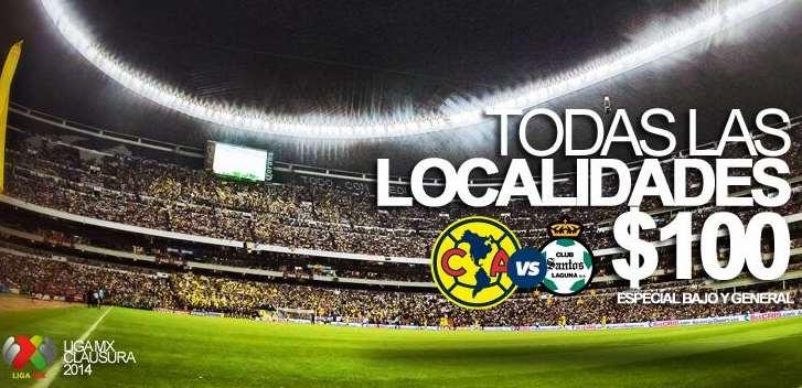 Todos los boletos para el partido América contra Santos en el Azteca a $100
