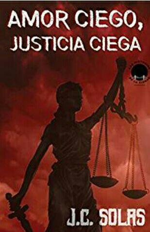 """Amazon Kindle Gratis: """"Amor ciego, justicia ciega"""" (novela)."""