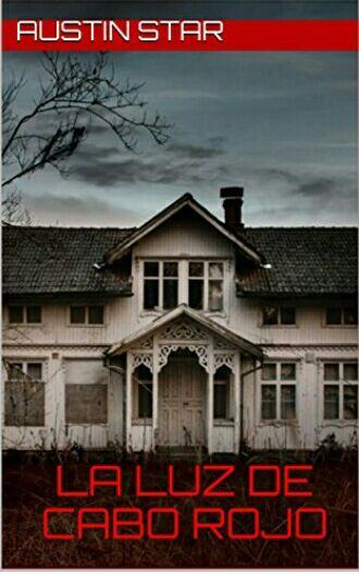 """Amazon Kindle Gratis: """"La luz de Cabo rojo"""" (novela de misterio y horror)."""