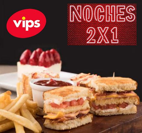 Vips: Noches al  2x1