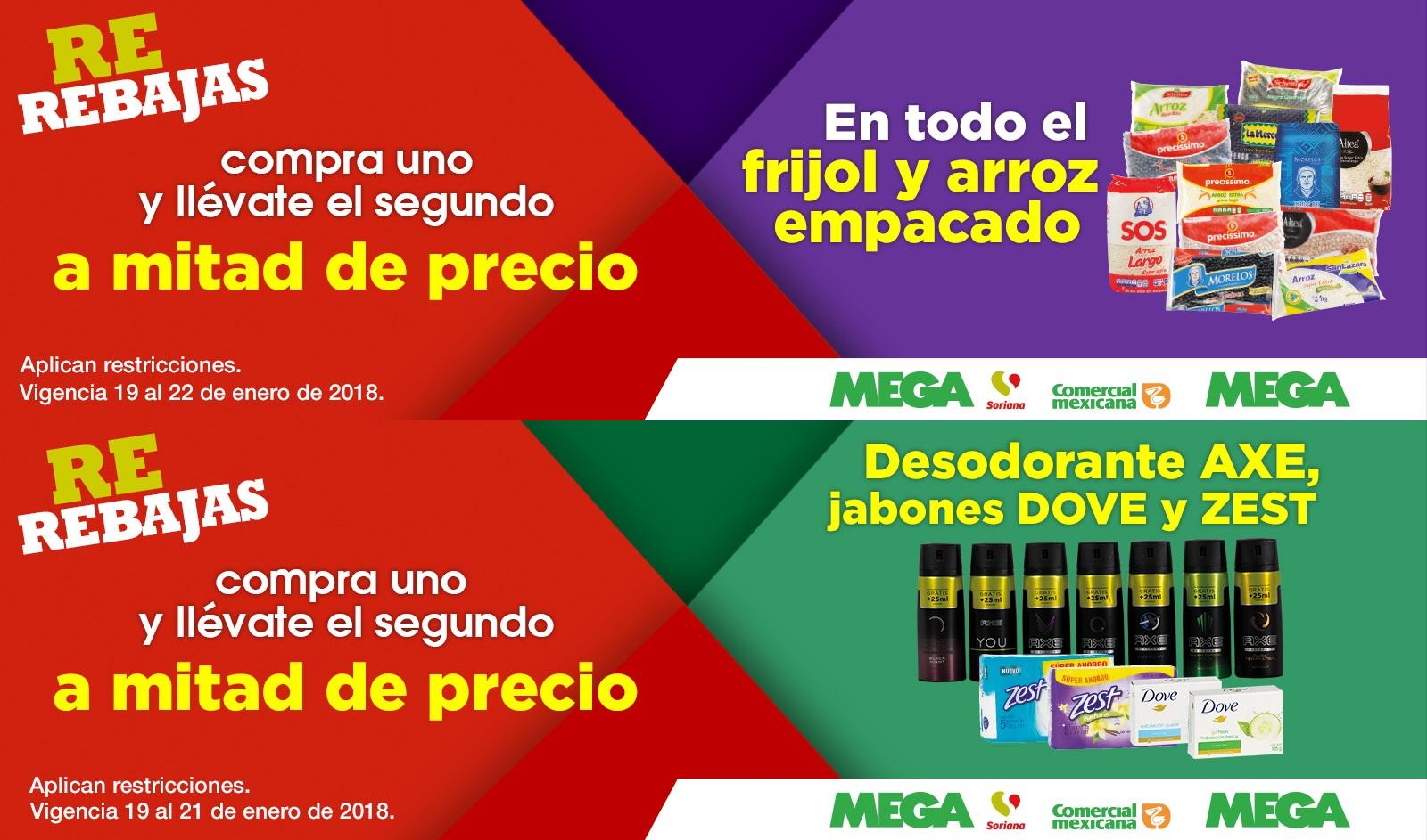 Comercial Mexicana, MEGA, Soriana Híper y Súper: 2 x 1½ en frijol y arroz empacado... 2 x 1½ en desodorantes Axe y jabones Dove y Zest... Detergentes 4.6 L $98.00