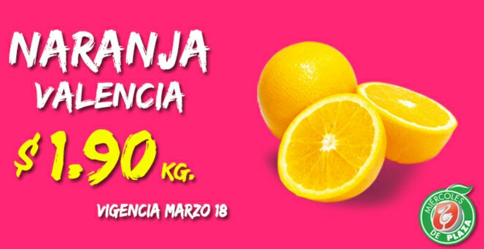 Miércoles de plaza en La comer marzo 18: naranja 1.90 y más