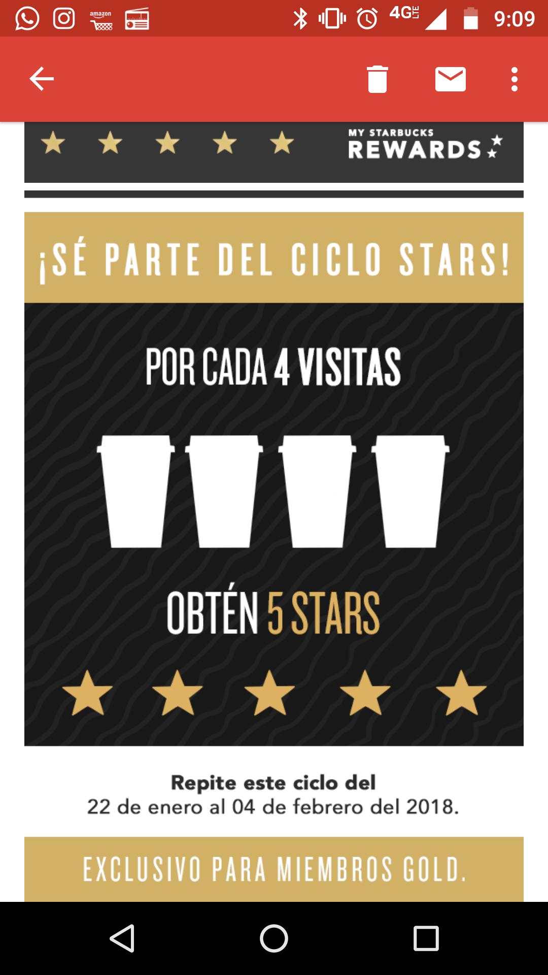 Starbucks: 5 estrellas adicionales por cada cuatro visitas. Miembros gold.