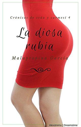 Amazon: Kindle Unlimited. La diosa rubia (Crónicas de seda y carmesí nº 4)