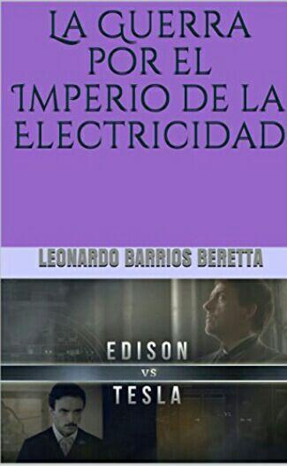 """Amazon Kindle Gratis: """"Edison vs Tesla: La guerra por el imperio de la electricidad"""" (¡Corran!)."""