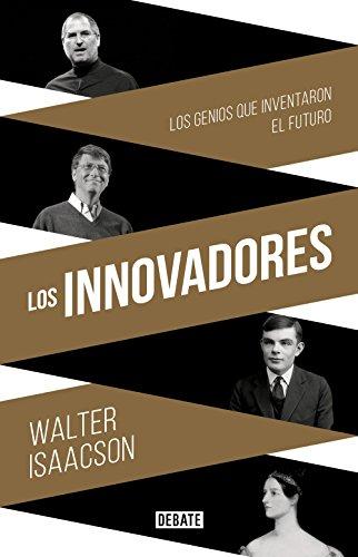 Amazon: Kindle Los innovadores: Los genios que inventaron el futuro
